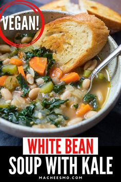 This amazing vegan recipe is perfect for a cold day. Great for lunch or dinner! This hearty white bean soup has loads of healthy vegetables including kale, carrots, and white beans. Serve with lots of crusty bread! Even the kids will love this warm comfort food when it's a little too cold outside. Best Soup Recipes, Kale Recipes, Vegetarian Recipes, Dinner Recipes, Healthy Recipes, White Bean Soup, White Beans, Dried Beans, Healthy Vegetables