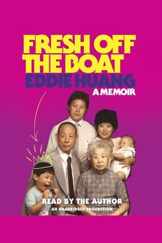 """Fresh Off the Boat: A Memoir on Scribd // NOW AN ORIGINAL SERIES ON ABC • """"Just may be the best new comedy of [the year] . . . based on restaurateur Eddie Huang's memoir of the same name . . . [a] classic fresh-out-of-water comedy.""""-People"""