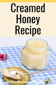 How to make creamed honey. This simple recipe can help you make your own creamed honey. Great for the family or as gifts #carolinahoneybees #creamedhoney #homemadegifts