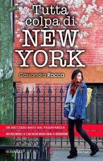 Tutta colpa di New York di Cassandra Rocca, scoprite l'assaggio nel Caffè Letterario http://labachecadeilibri.blogspot.it/2014/02/benvenuti-nella-grande-mela-la-citta.html
