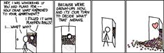 Best XKCD cartoon ever.  Playpen balls.