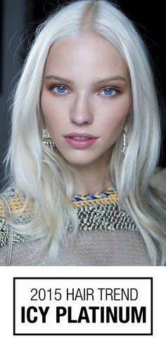Hello, Platinum Princess! Think Frozen Hair Color with an extra icy twist. Platinum blonde hair is one of the top 2015 hair color trends.