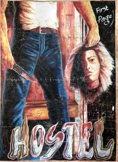 Les affiches de films peintes à la main du Ghana   affiches de films peintes a la main ghana hostel Movie Poster Art, Film Posters, Ghana, Local Movies, Sci Fi Horror, Horror Film, Creature Feature, Hollywood, Original Movie