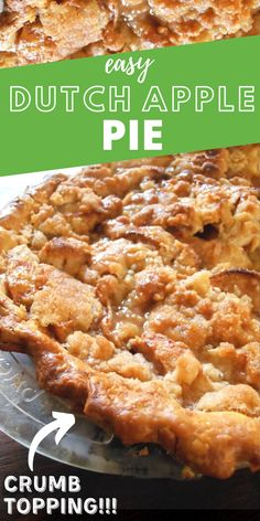 Today I have an amazing recipe for a delicious Dutch Apple Pie Made with a homemade pie crust or ready-made crust apples lemon juice sugar brown sugar flour cinnamon and nutmeg Easy Pie Recipes, Pie Crust Recipes, Apple Pie Recipes, Tart Recipes, Baking Recipes, Recipes For Apples, Easy Apple Pie Recipe, Fruit Recipes, Crockpot Recipes