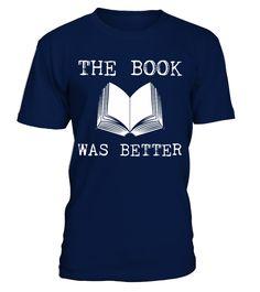 The Book Was Better T-shirt  #idea #shirt #image