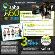 Saba 60 Program is an amazing 60 Day Weight Loss Program. NEW #SabaAceG2 with more appetite control than Ace. (Private) Saba 60 Participants page on Facebook. Chance to WIN $2,500! Join us TODAY! Free Bling Water Bottle + Tape Measure www.saba60program.com #saba60program #weightlosssupportgroup