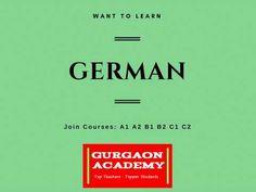 Best German Language Course Coaching Institute Gurgaon Academy A1 A2 B1 B2 German Language Course, Learn German, Coaching, Teacher, Student, Learning, Training, Professor, German Language Learning
