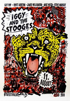 Show posters, Iggy and the Stooges, by Metric Design Pop And Scott, Iggy And The Stooges, Concert Posters, Gig Poster, Music Posters, Goth Music, Iggy Pop, We Will Rock You, Soundtrack To My Life