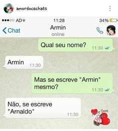 "Mas se escreve ""Armin"" mesmo?   Amor Doce   amordocechats - instagram"
