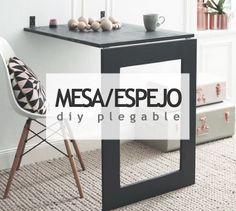 DIY mesa plegable con espejo #decoración