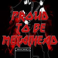 Proud to be metalhead