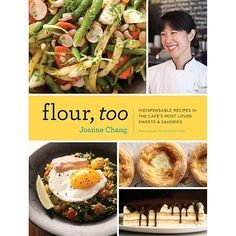 "Have you read ""Flour, too"" from Joanne Chang?"