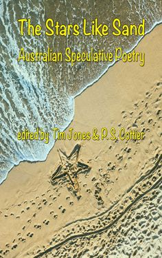 """""""the best in Australian speculative poetry from early times to the present"""" - and I'm very proud to be in it."""