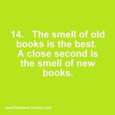 & the smell of a library is bliss