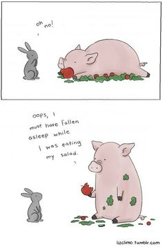 Healthy Eating [COMIC] Here at The FluffPo, we love two things above all else: the Cute, and the Funny. That's why when we discovered Liz Climo's adorable and hilarious animal comics, it was love at. Funny Animal Comics, Animal Memes, Funny Comics, Funny Animals, Cute Animals, Witty Comics, Clever Animals, Talking Animals, Funny Cute