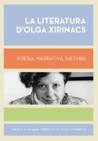 MARÇ-2016. La literatura d'Olga Xirinacs. Poesia, narrativa, dietaris.849 Xirinacs