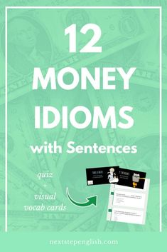 MONEY IDIOMS: 12 POPULAR IDIOMS WITH SENTENCES + IDIOMS PRACTICE QUIZ! #LearnEnglish #Vocabulary #Idioms #ESL #English #Idiom