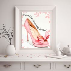 Coco Chanel High Heels Quote Pink Chanel Print by ChezLorraines