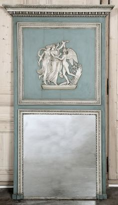 Antique French Louis XVI Trumeau mirror (n. can prob make with scrap lumber, mirror insets,, molding and polymer bas relief) Louis Xvi, Trumeau Mirror, Mirror Mirror, Wall Mirrors, French Blue, French Country, French Classic, Non Plus Ultra, French Mirror