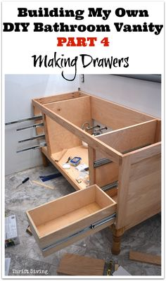 Building My Own DIY Bathroom Vanity - Part 4 - How I made vanity drawers - Thrift Diving