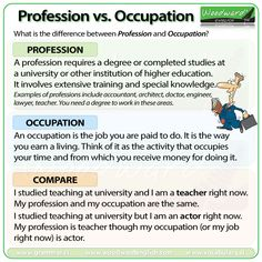 The difference between Profession and Occupation in English.