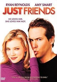Just Friends - such a funny movie! love Ryan Reynolds in this