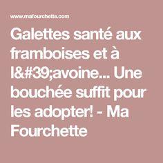 Galettes santé aux framboises et à l'avoine... Une bouchée suffit pour les adopter! - Ma Fourchette