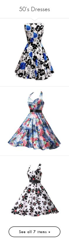 """""""50's Dresses"""" by xxnewyorkcitylifexx ❤ liked on Polyvore featuring dresses, lullabies, going out dresses, floral cocktail dresses, vintage dresses, party dresses, floral dresses, vintage floral dress, white halter top and white halter top dress"""