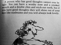 Great truth by Roald Dahl... let your light shine, man!