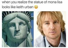 You mean the Statue of Liberty...?