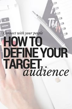 How to Define Your Target Audience (Find Your People)