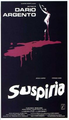 Suspiria. 1977 Italianhorror film. The film follows American ballet student Suzy Bannion who transfers to a prestigious dance academy in Germany, only to discover that it is controlled by a coven of witches.