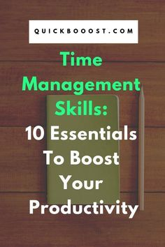 Time Management Skills: 10 Essentials To Boost Your Productivity Take your time management skills to the next level! Use these time management tips to get more done, boost your productivity, and better manage your time. Time Management Activities, Time Management Printable, Time Management Quotes, Time Management Tools, Time Management Strategies, Stress Management, Project Management, Productivity Quotes, Productivity Management