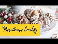 Piernikowe Bombki | Słodka Kuchnia Pszczółek - YouTube Youtube, Youtubers, Youtube Movies