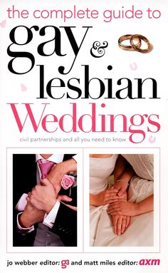 The Complete Guide to Gay and Lesbian Weddings  #SmoochRead