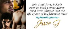 Book Lovers 4Ever: Slice of Life from Jessie G with Saul, Javi & Kyle from…