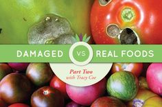 Learn how highly processed the fats and oils you cook with are, what oils are safe to use, how proteins can be damaged with certain cooking methods and how to avoid damaged foods. In part II of Damaged vs Real Foods