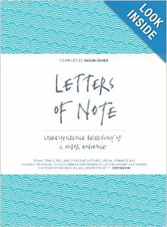 Letters of Note: Correspondence Deserving of a Wider Audience: Shaun Usher: 9781782112235: Amazon.com: Books