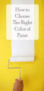How to choose the right color of paint.