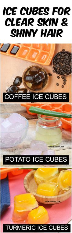 ICE CUBES FOR AMAZING CLEAR SKIN AND SHINY HAIR