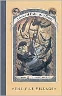 The Vile Village by Lemony Snicket (#7)