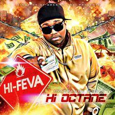 Hi Octane mixtape cover  http://www.downloadmixtapes.org/tag/various-artists/