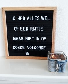 Boxing Quotes, Dutch Quotes, Lightbox, Beauty Quotes, Introvert, Letter Board, Texts, Qoutes, Toilet