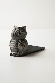 If I ever need a doorstop, this would be the one I'd want. Owl Doorstop from Anthropologie