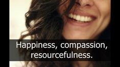 3 Things, Happiness, compassion, resourcefulness. 3 Things, Compassion, Health And Wellness, Happiness, Happy, Health Fitness, Bonheur, Being Happy