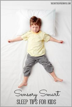 Child having trouble sleeping?  Try some of these suggestions to make their environment sensory smart!