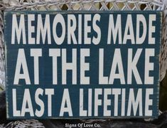 Lake Quote Signs Wood House Decor Wall Art Memories Made At The Lake Last A Lifetime Rustic Vintage Country Chic Painted Christmas Gifts Carova Beach Crafts