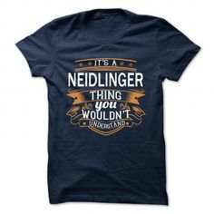 awesome its t shirt name NEIDLINGER