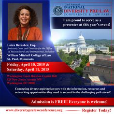 Meet Luiza Dreasher, Esq., Assistant Dean and Director for the Office of Multicultural and International Inclusion, William Mitchell College of Law, at this year's 2nd Annual National Diversity Pre-Law Conference and Law Fair on April 10th and 11th in downtown Washington, DC!  FREE Admission: www.diversityprelawconference.org/ #DiversityPreLawConf