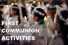 First Communion Activities - lots of great links!